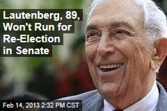 Lautenberg, 89, Won&amp;#39;t Run for Re-Election in Senate