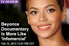 Beyonce Documentary Is More Like 'Infomercial'