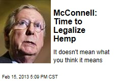 McConnell: Time to Legalize Hemp