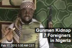 Gunmen Kidnap 7 Foreigners in Nigeria