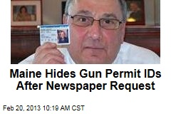 Maine Hides Gun Permit IDs After Newspaper Request