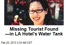 Missing Tourist Found in LA Hotel Water Tank
