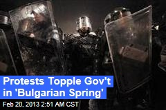 Protests Bring Down Bulgarian Government