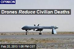 Drones Reduce Civilian Deaths