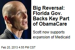 Big Reversal: Florida Gov. Backs Key Part of ObamaCare
