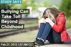 Bullying Can Take Toll Beyond Childhood