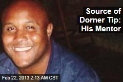 Source of Dorner Tip: His Mentor