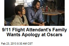 9/11 Flight Attendant's Family Wants Apology at Oscars