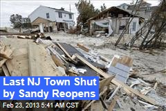 Last NJ Town Shut by Sandy Reopens