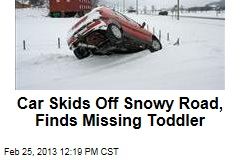 Car Skids Off Snowy Road, Finds Missing Toddler