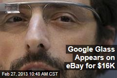 Google Glass Appears on eBay for $16K