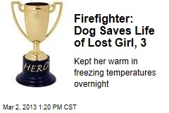 Firefighter: Dog Saves Life of Lost Girl, 3