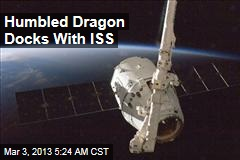 Humbled Dragon Docks With ISS