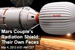 Mars Couple's Radiation Shield: Their Own Feces