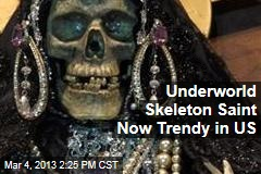 Now Trendy in US: Underworld Skeleton Saint