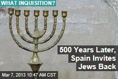 500 Years Later, Spain Invites Jews Back