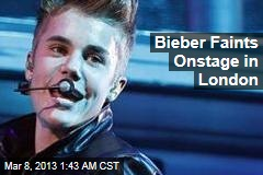 Bieber Faints Onstage in London