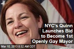 NYC's Quinn Launches Bid to Become 1st Openly Gay Mayor
