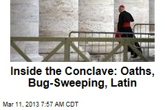 Inside the Conclave: Oaths, Bug-Sweeping, Latin