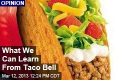 What We Can Learn From Taco Bell