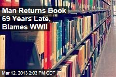Man Returns Book 69 Years Late, Blames WWII
