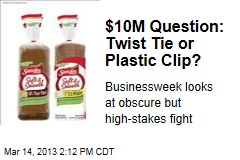 $10M Question: Twist Tie or Plastic Clip?