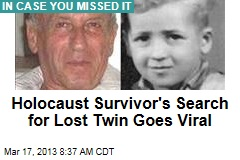 Holocaust Survivor Tries Viral Search for Lost Twin