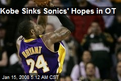 Kobe Sinks Sonics&#39; Hopes in OT