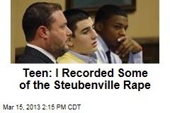 Teen: I Recorded Some of the Steubenville Rape