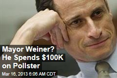 Mayor Weiner? He Spends $100K on Pollster