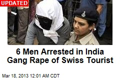 5 Men Confess in India Gang Rape of Swiss Tourist