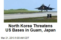 North Korea Threatens US Bases
