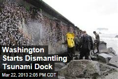 Washington Starts Dismantling Tsunami Dock