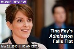 Tina Fey&amp;#39;s Admission Falls Flat