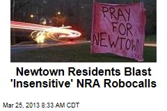 Newtown Residents Blast 'Insensitive' NRA Robocalls