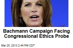 Bachmann Campaign Facing Congressional Ethics Probe