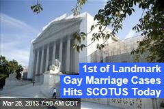 1st of Landmark Gay Marriage Cases Hits SCOTUS Today