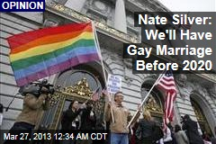 Nate Silver: Gay Marriage Before 2020 a Safe Bet