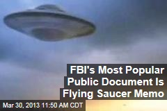 FBI's Most Popular Public Document Is Flying Saucer Memo