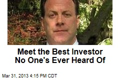 Meet the Best Investor No One&amp;#39;s Ever Heard Of
