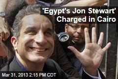'Egypt's Jon Stewart' Charged in Cairo