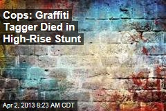 Cops: Graffiti Tagger Died in High-Rise Stunt