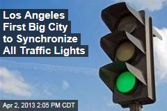 Los Angeles First Big City to Synchronize All Traffic Lights