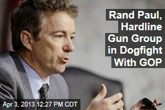 Rand Paul, Hardline Gun Group in Dogfight With GOP