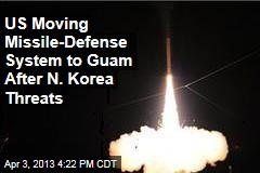 US Moving Missile-Defense System to Guam After N. Korea Threats