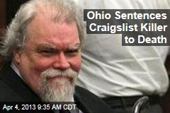 Ohio Sentences Craigslist Killer to Death