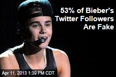 53% of Bieber's Twitter Followers Are Fake