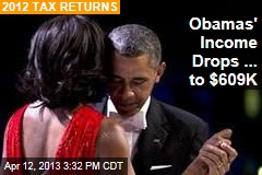 Obamas&amp;#39; Income Drops ... to $609K