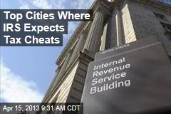 Top Cities Where IRS Expects Tax Cheats