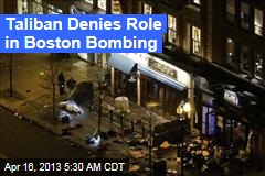 Taliban Denies Role in Boston Bombing